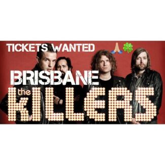 The Killers Brisbane Tickets Wanted