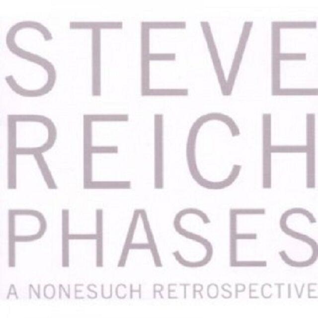 STEVE REICH - PHASES-A NONESUCH RETROSPECTIVE 5 CD  50 TRACKS CLASSIC  NEU