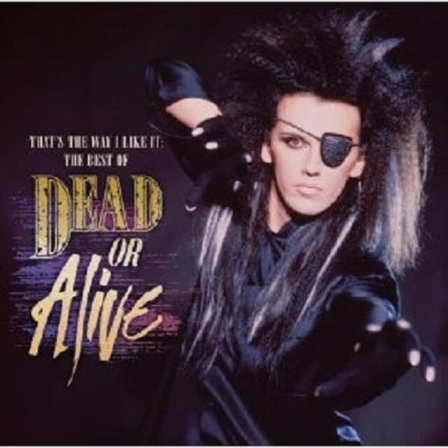 """DEAD OR ALIVE """"THAT'S THE WAY I LIKE IT:THE BEST OF DEAD OR ALIVE"""" CD NEUWARE"""