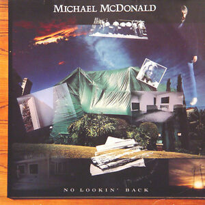 MICHAEL-McDONALD-No-Looking-Back-GER-Press-Warner-925-291-1-1985-LP
