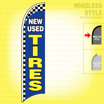 New Used Tires - Windless Swooper Flag 2.5x11.5 Ft Feather Banner Sign Bb