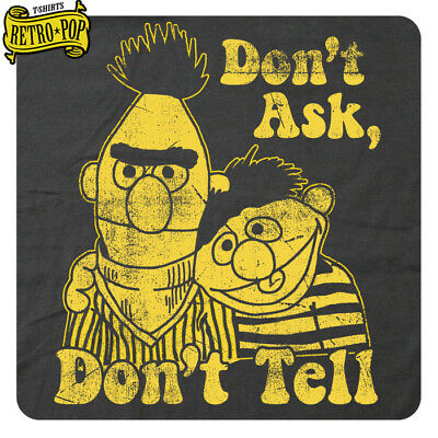 """Don't Ask Don't Tell"" BERT & ERNIE • Cool Retro 1980's Soft Cotton Graphic Tee! ()"