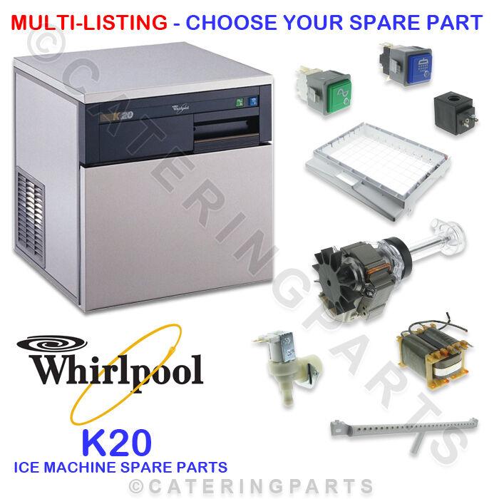 WHIRLPOOL K20 ICE MAKER MACHINE SPARE PARTS - MULTI LISTING