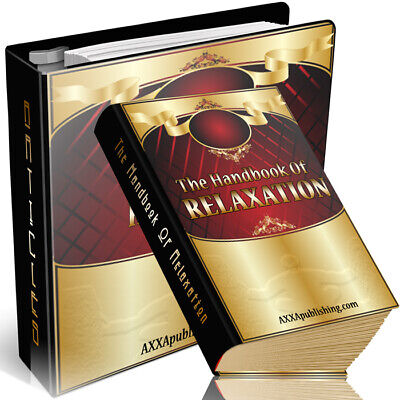 The Handbook Of Relaxation eBook PDF Resell Rights +10 Free E books