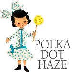 Polka Dot Haze