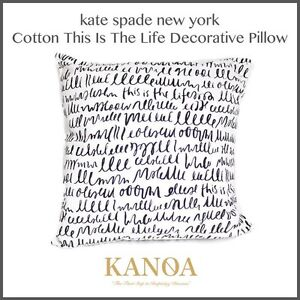 Kate Spade This is the Life Accent Pillow