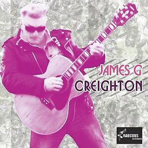 JAMES-G-CREIGHTON-CD-ex-Shakin-Pyramids-NEW-WILD-ROCKABILLY-ROCK-n-ROLL