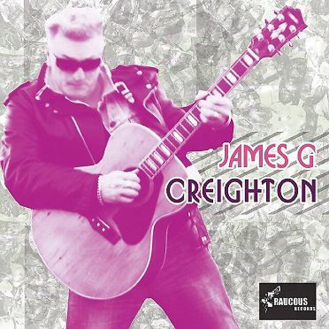 JAMES G CREIGHTON CD - ex-Shakin' Pyramids NEW Rockabilly Rock 'n' Roll