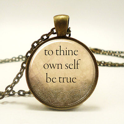 Quote Necklace, To Thine Own Self Be True, William Shakespeare (To Thine Own Self Be True Quote)