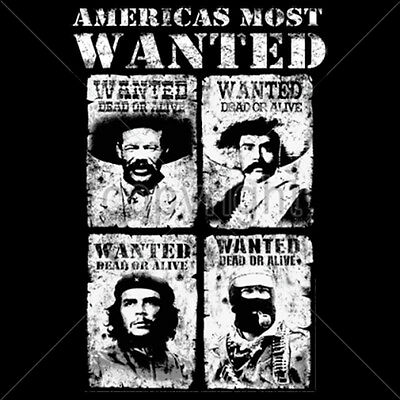 Americas Most Wanted Che Marcos Villa Zapata Revolution Culture Hero T Shirt Tee
