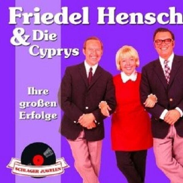 FRIEDEL & DIE CYPRYS HENSCH - SCHLAGERJUWELEN-IHRE GROSSEN ERFOLGE  CD NEU