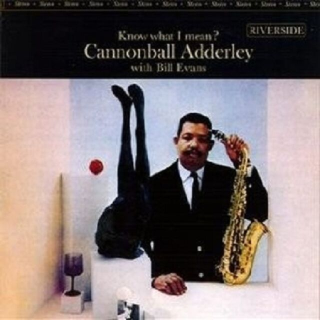 CANNONBALL/EVANS,BILL ADDERLEY - KNOW WHAT I MEAN? (OJC REMASTERS)  CD NEU