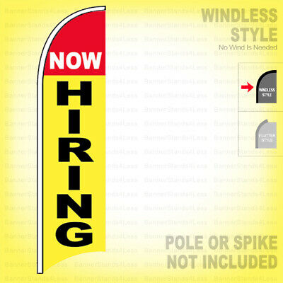 Now Hiring - Windless Swooper Flag 2.5x11.5 Ft Feather Banner Sign Yb