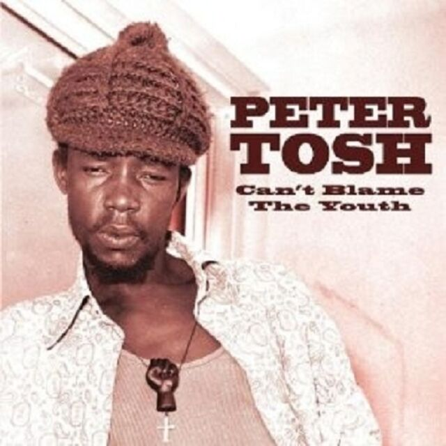 PETER TOSH - YOU CAN'T BLAME THE YOUTH  CD NEU