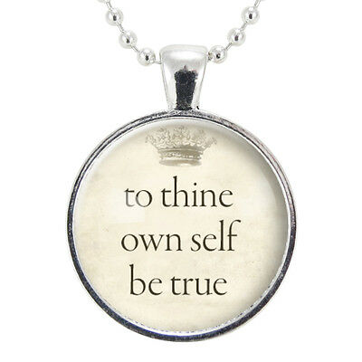 To Thine Own Self Be True Necklace, William Shakespeare Quote Crown (To Thine Own Self Be True Quote)