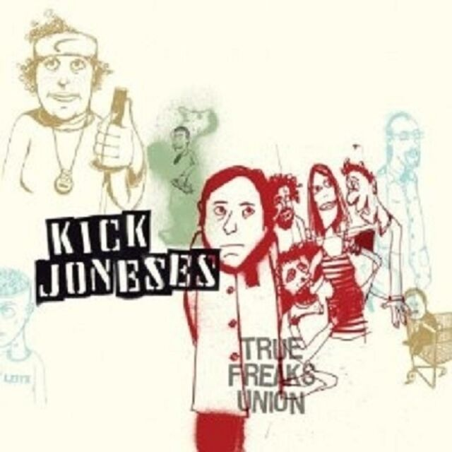 Kick Joneses - True Freaks Union  CD Neuware