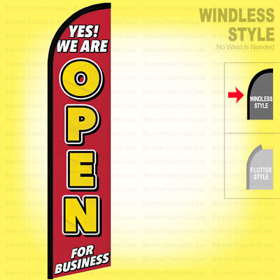 Yes We Are Open For Business - Windless Swooper Flag Feather Banner Sign Rf