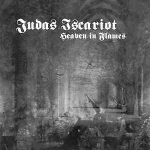 Judas Iscariot - Heaven In Flames ++ CD ++ NEU !!