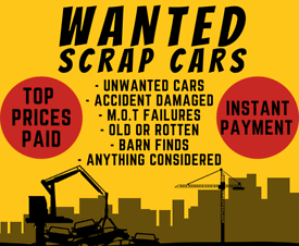 Scrap Cars, Van's, 4x4, Mot Failures Wanted Top Prices Paid Free Collection 65