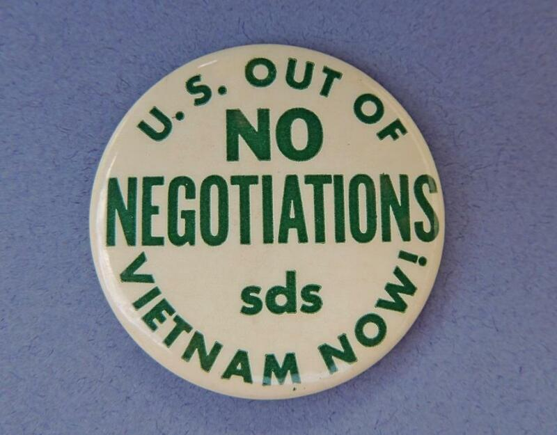 SDS U.S. Out of Vietnam Now No Negotiations Anti-War Protest Pinback Button
