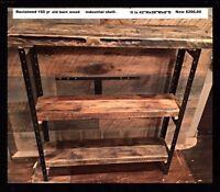 Hand crafted using 150 yr old barn wood. Industrial shelf/consol