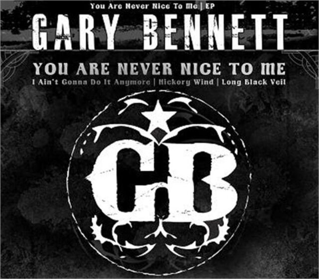 GARY BENNETT BR5-49 You Are Never Nice To Me CD BR549 Rockabilly Country BR5-49