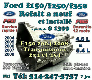 TRANSMISSIONS FORD F150-250-350 2004 a 2008 REFAIT a NEUF