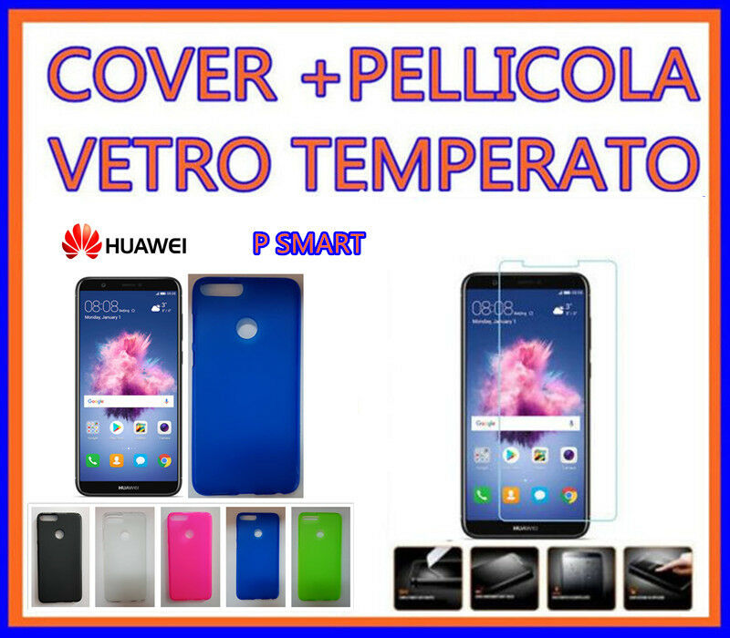 Cover Custodia morbida per HUAWEI p smart  + PELLICOLA VETRO