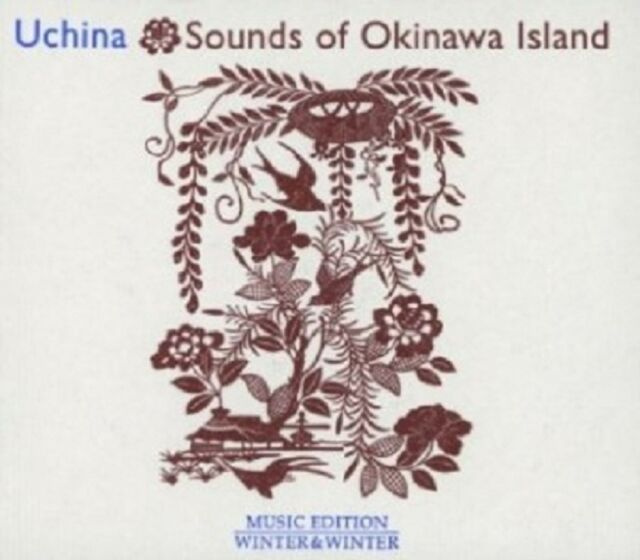 UCHINA-SOUNDS OF OKINAWA ISLAND  CD NEU