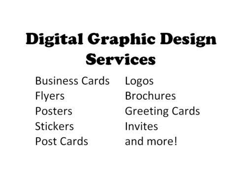 Custom Graphic Design Services, Logos, Business Cards, Flyers, Brochures, etc.