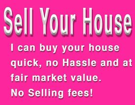 Sell Your House, TODAY!