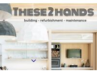 Building Services By These2Hands - Bathrooms, Kitchens, Flooring, Fitted Furniture - London