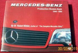 Mercedes Benz Production Models Book 1946 - 1990 VGC +++++++