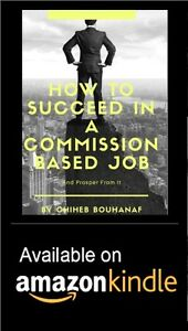 How to succeed in a commission based job