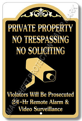 Private Property No Trespassing No Soliciting Video Surveillance Security Sign