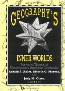 Geography's Inner Worlds: Pervasive Themes in Contemporary American-ExLibrary