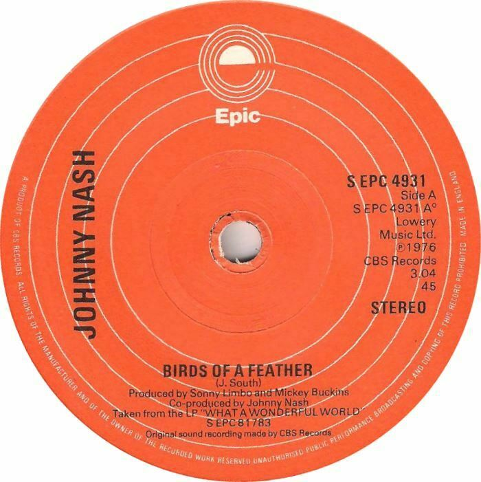 "Johnny Nash ‎– Birds Of A Feather 7"" Vinyl 45rpm 1977 Epic Reggae"