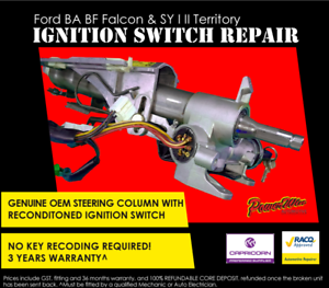 Ford BA Falcon Steering Column with reconditioned Ignition Switch