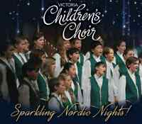 Sparkling Nordic Nights! Music by the Victoria Children's Choir,