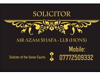SOLICITOR - IMMIGRATION; FAMILY; LITIGATION - CALL MR AZAM 07772509332