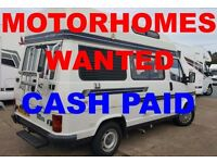 MOTORHOMES WANTED FOR CASH, CAMPERVANS WANTED FOR CASH.
