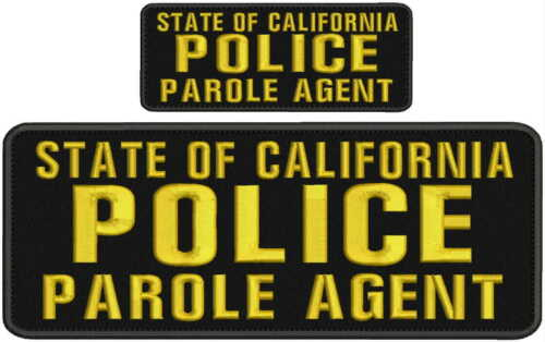 STATE of California POLICE PAROLE AGENT embroidery patch 4x10 and 2x5 hook gold