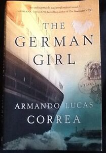 THE GERMAN GIRL or true FLYBOYS $10; 2/$15; other books$5; 3/$10
