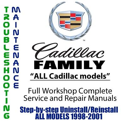 Cadillac Family 1998 - 2001 Repair Workshop Service Manual Complete on DVD