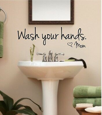 Mom Wall - WASH YOUR HANDS LOVE MOM Bathroom Wall Art Decal Quote Words Lettering Decor