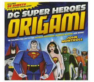 DC SuperHeroes Origami Instruction Book With Paper Included