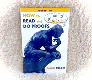 How To Read And Do Proofs Daniel Solow 5th Edition 2009