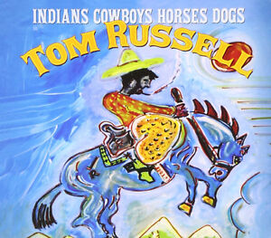 Tom Russell-Indians,Cowboys,Horses Dogs cd-Mint condition