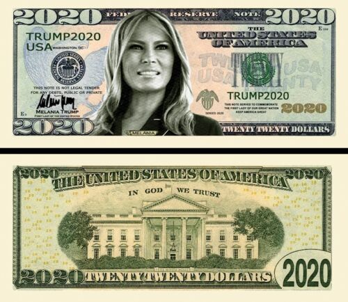 First Lady Melania Trump in 2020 Dollar Bill Fake Play Funny Money + FREE SLEEVE