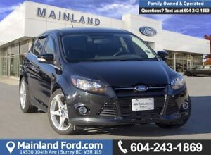 2014 Ford Focus Titanium *ACCIDENT FREE* * LOCALLY DRIVEN*